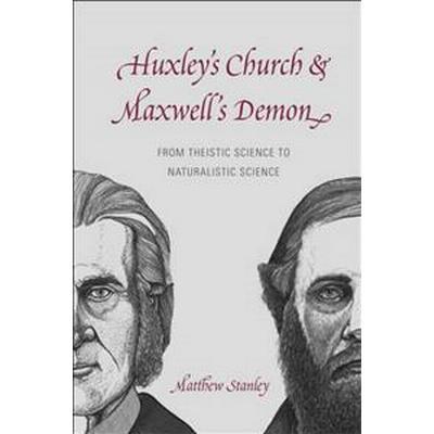 Huxley's Church and Maxwell's Demon (Pocket, 2016)