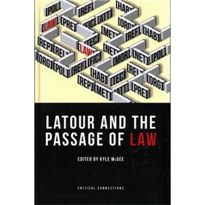LaTour and the Passage of Law (Inbunden, 2016)