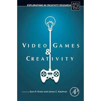 Video Games and Creativity (Inbunden, 2015)