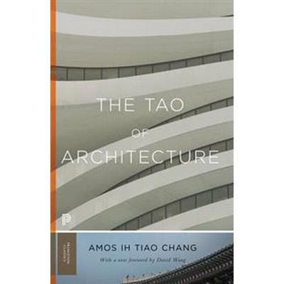 The Tao of Architecture (Häftad, 2017)