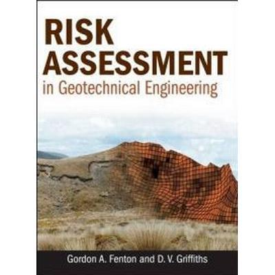 Risk Assessment in Geotechnical Engineering (Inbunden, 2008)