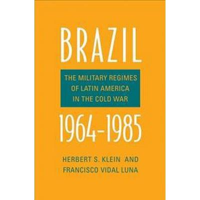 Brazil, 1964-1985 (Inbunden, 2017)