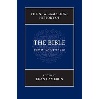 The New Cambridge History of the Bible (Inbunden, 2016)