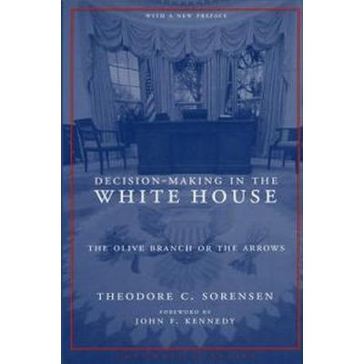 Decision-making In The White House (Pocket, 2005)