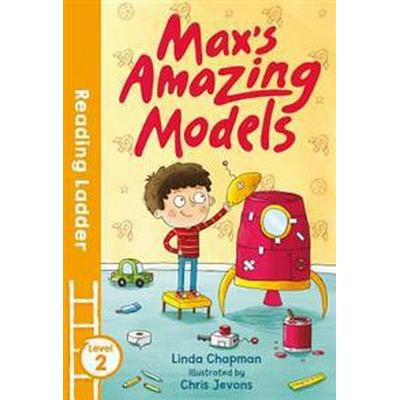 Max's Amazing Models: Level 2 (Häftad, 2017)