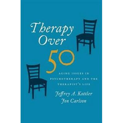 Therapy over 50 (Inbunden, 2016)