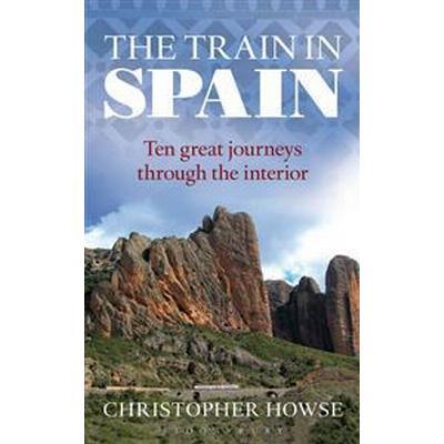 The Train in Spain (Inbunden, 2014)