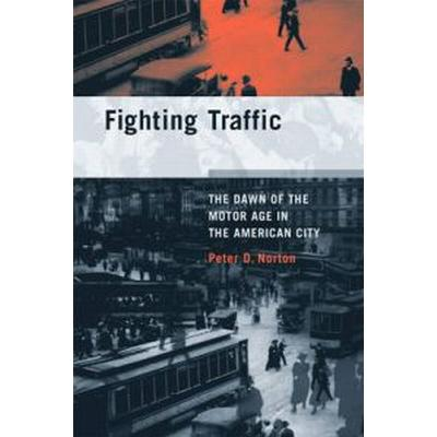 Fighting Traffic (Pocket, 2011)