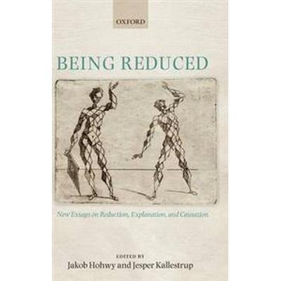 Being Reduced (Inbunden, 2008)