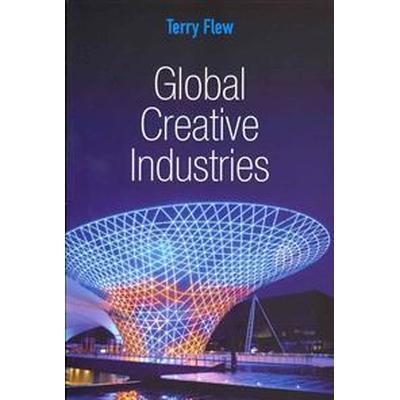 Global Creative Industries (Häftad, 2013)