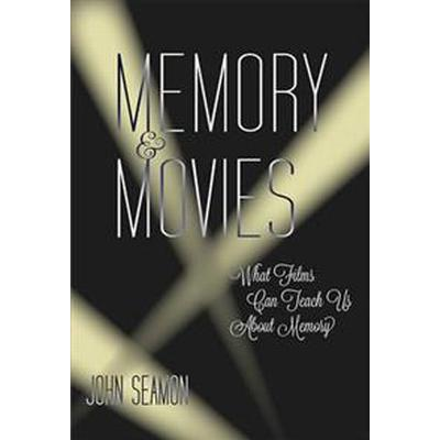 Memory and Movies (Inbunden, 2015)