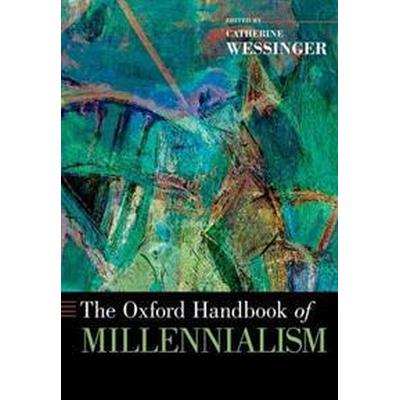 The Oxford Handbook of Millennialism (Pocket, 2016)