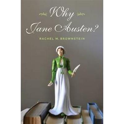 Why Jane Austen? (Häftad, 2013)
