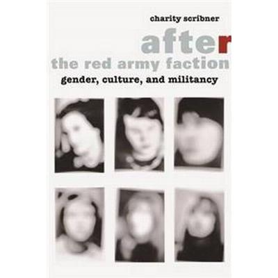 After the Red Army Faction (Inbunden, 2014)