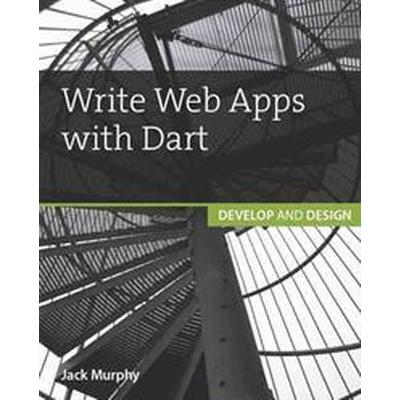 Write Web Apps With Dart (Pocket, 2015)