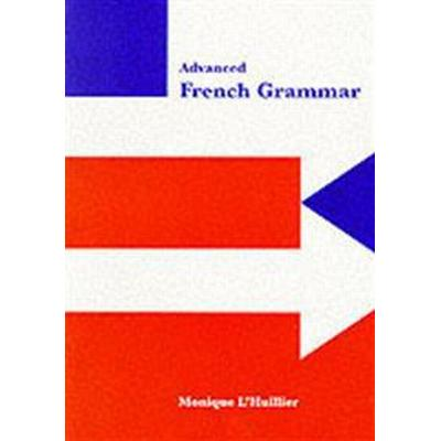 Advanced French Grammar (Pocket, 1999)