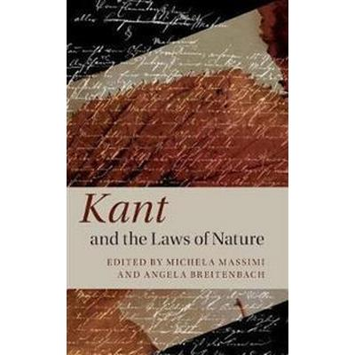 Kant and the Laws of Nature (Inbunden, 2017)