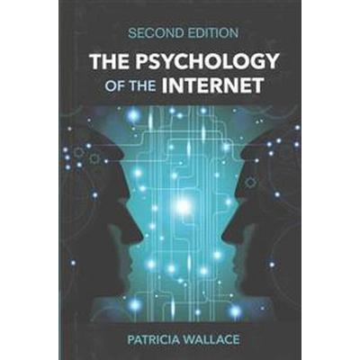 The Psychology of the Internet (Inbunden, 2015)