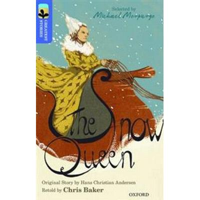 Oxford reading tree treetops greatest stories: oxford level 17: the snow qu (Pocket, 2016)