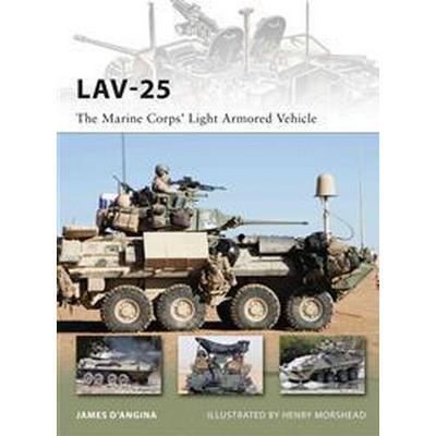 Lav-25: The Marine Corps' Light Armored Vehicle (Häftad, 2011)