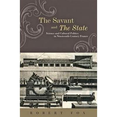 The Savant and the State (Inbunden, 2012)