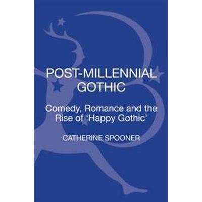 Post-Millennial Gothic (Inbunden, 2017)