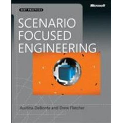 Scenario-Focused Engineering: A Toolbox for Innovation and Customer-Centricity (Häftad, 2014)