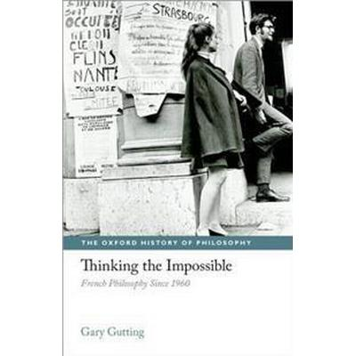 Thinking the Impossible (Inbunden, 2011)
