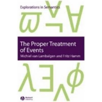 The Proper Treatment of Events (Häftad, 2005)