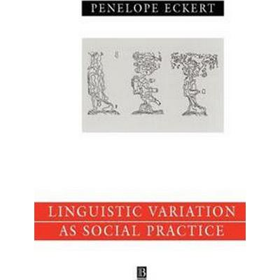 Linguistic Variation As Social Practice (Pocket, 1999)