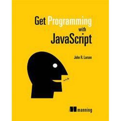 Get Programming with JavaScript (Häftad, 2016)