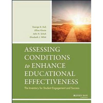 Assessing Conditions to Enhance Educational Effectiveness: The Inventory for Student Engagement and Success (Häftad, 2005)