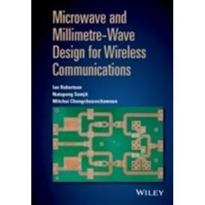Microwave and Millimetre-Wave Design for Wireless Communications (Inbunden, 2016)