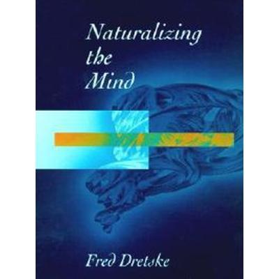 Naturalizing the Mind (Pocket, 1997)