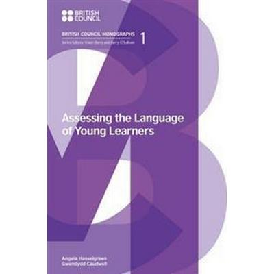 Assessing the Language of Young Learners (Häftad, 2016)