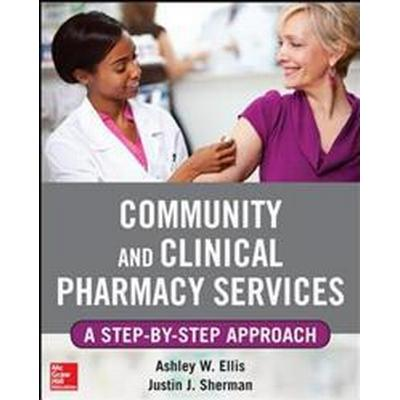 Community and Clinical Pharmacy Services (Pocket, 2013)