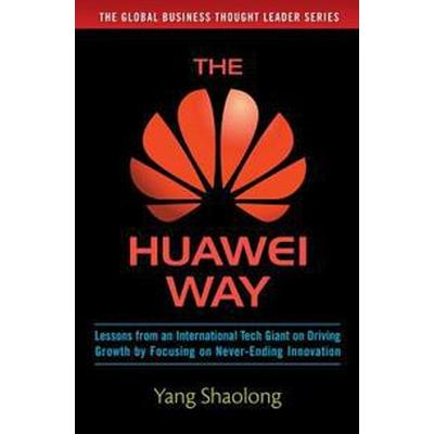 The Huawei Way (Inbunden, 2016)