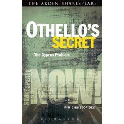 Othello's Secret: The Cyprus Problem (Häftad, 2016)