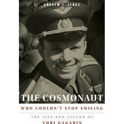 The Cosmonaut Who Couldn't Stop Smiling (Pocket, 2013)