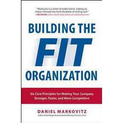 Building The FIT Organization (Inbunden, 2015)