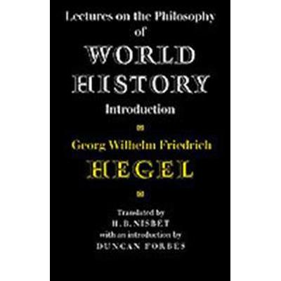 Lectures on the Philosophy of World History (Pocket, 1981)