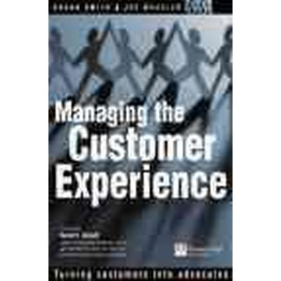 Managing the Customer Experience (Pocket, 2002)