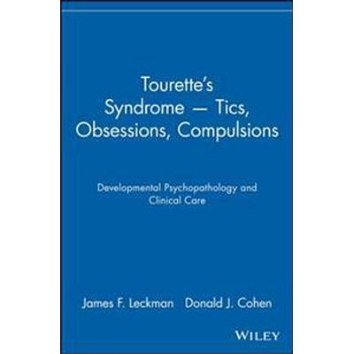 Tourette's Syndrome - Tics, Obsessions, Compulsions (Pocket, 2001)