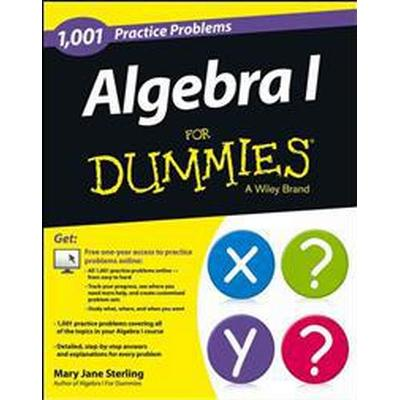 Algebra I: 1,001 Practice Problems for Dummies (+ Free Online Practice) (Häftad, 2013)