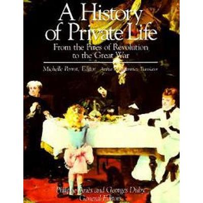 A History of Private Life (Pocket, 1994)