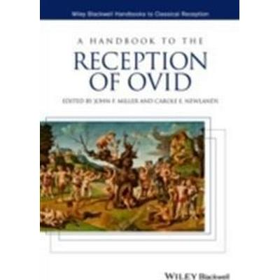 A Handbook to the Reception of Ovid (Inbunden, 2014)