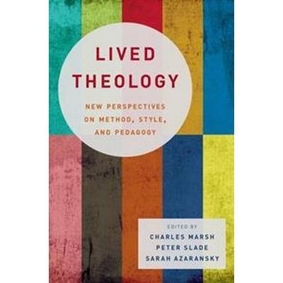 Lived Theology (Inbunden, 2016)