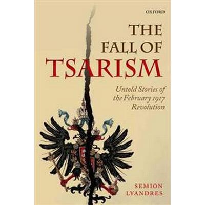 The Fall of Tsarism (Pocket, 2014)