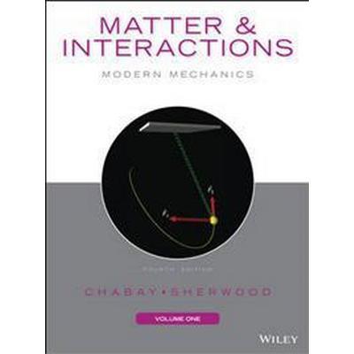 Matter and Interactions, Volume I: Modern Mechanics (Häftad, 2015)