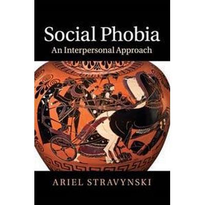 Social Phobia (Häftad, 2017)